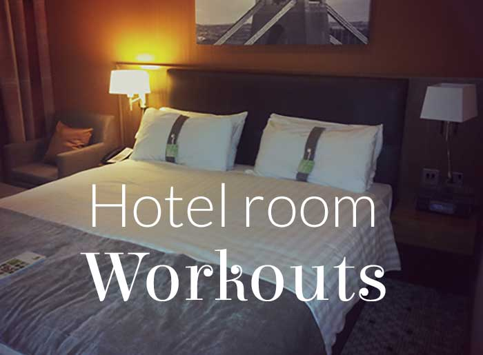 Top Hotel room workouts