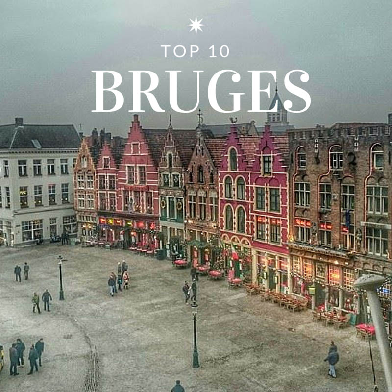 Our top 10 things to do in Bruges