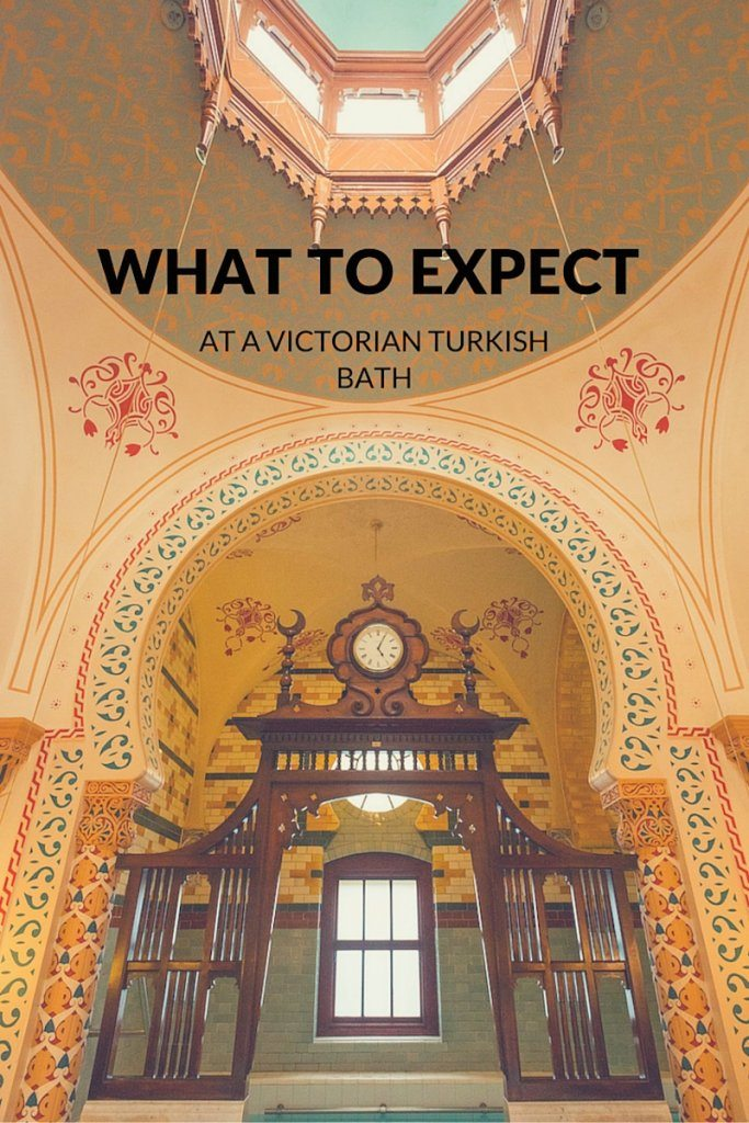 What to expect at a victorian turkish bath.