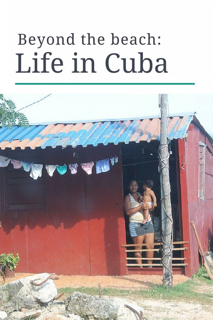 Beyond the beach: Life in Cuba