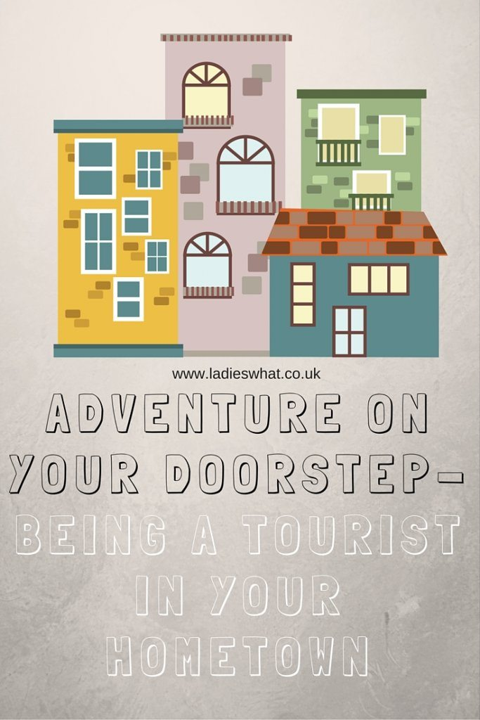 Adventures on your doorstep - making the most of local travel opportunities. Via Ladies what travel.