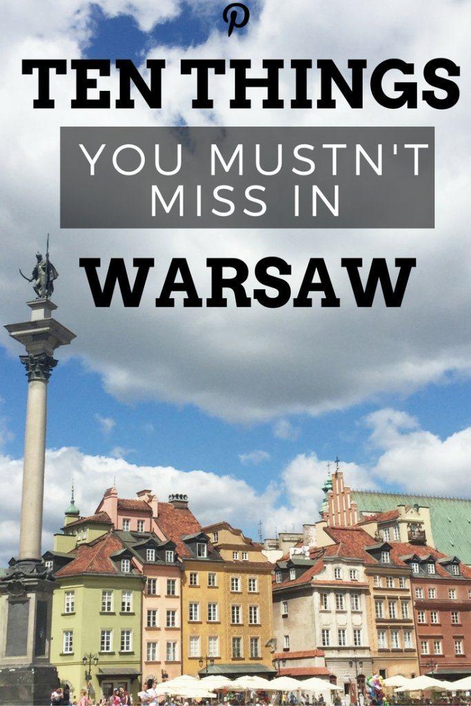 Ten things you mustn't miss in warsaw