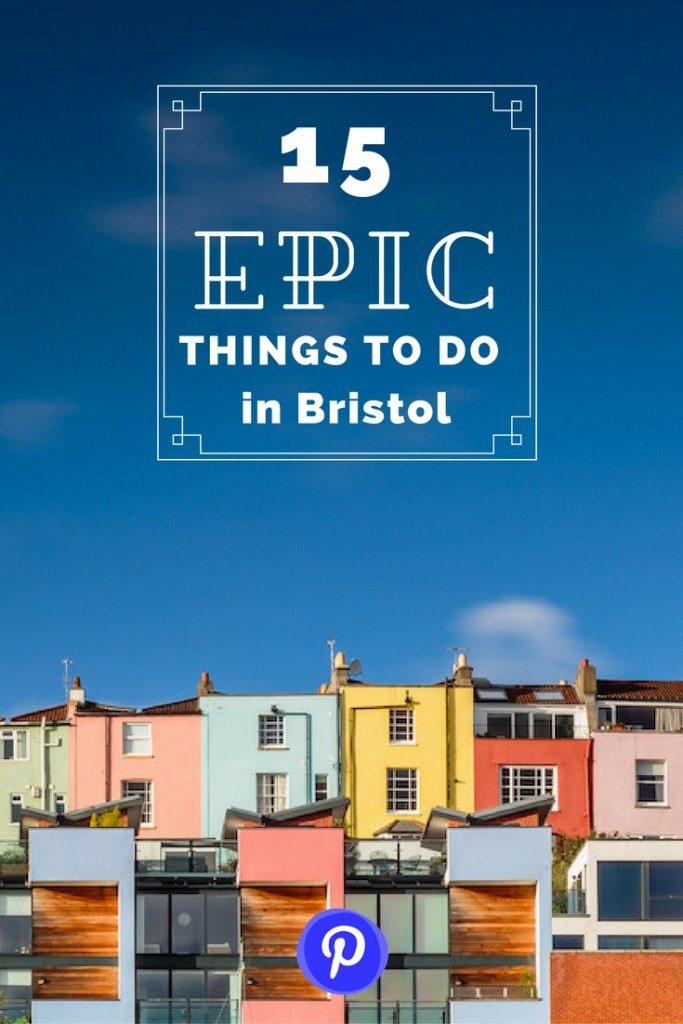 15 epic things to do in Bristol, UK | Ladies What Travel