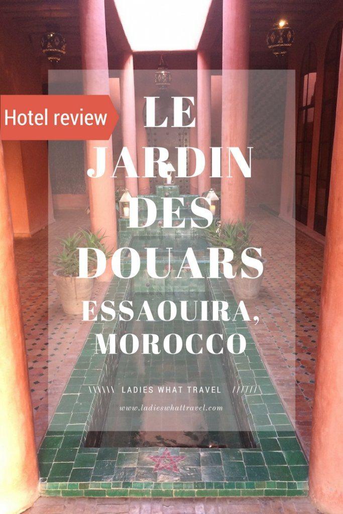 LE JARDIN DES DOUARS review | Ladies What Travel