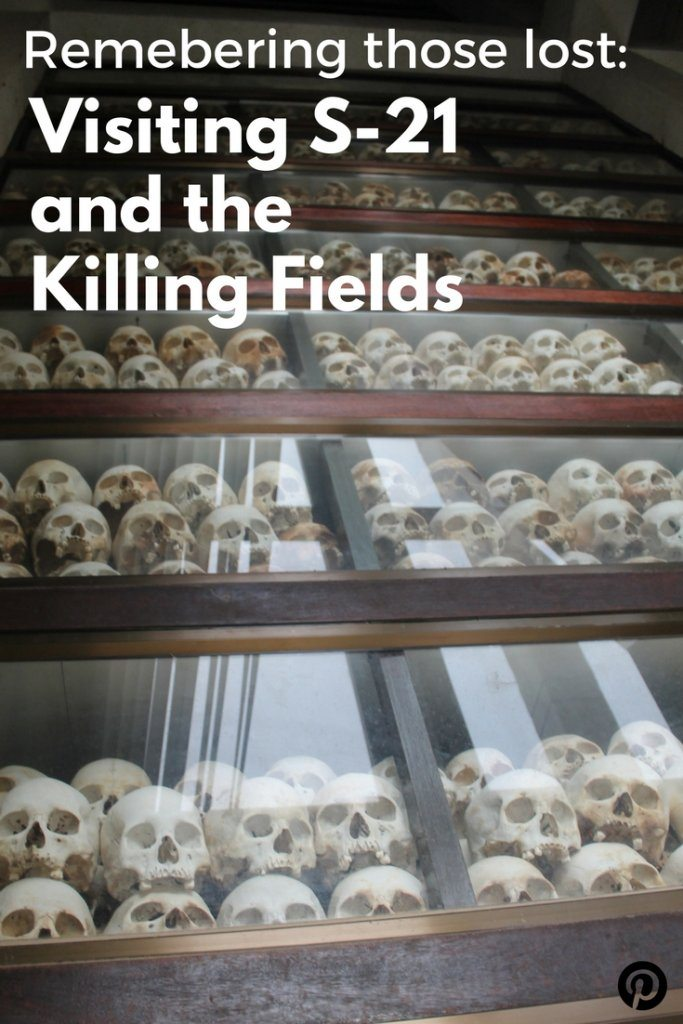 Visiting S-21 and the Killing Fields | Ladies What Travel