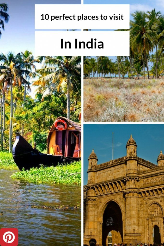 Ten perfect places to visit in India | Ladies What Travel