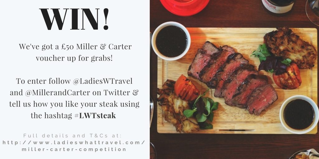 Win 50 To Spend At A Miller And Carter Steakhouse Ladies What Travel