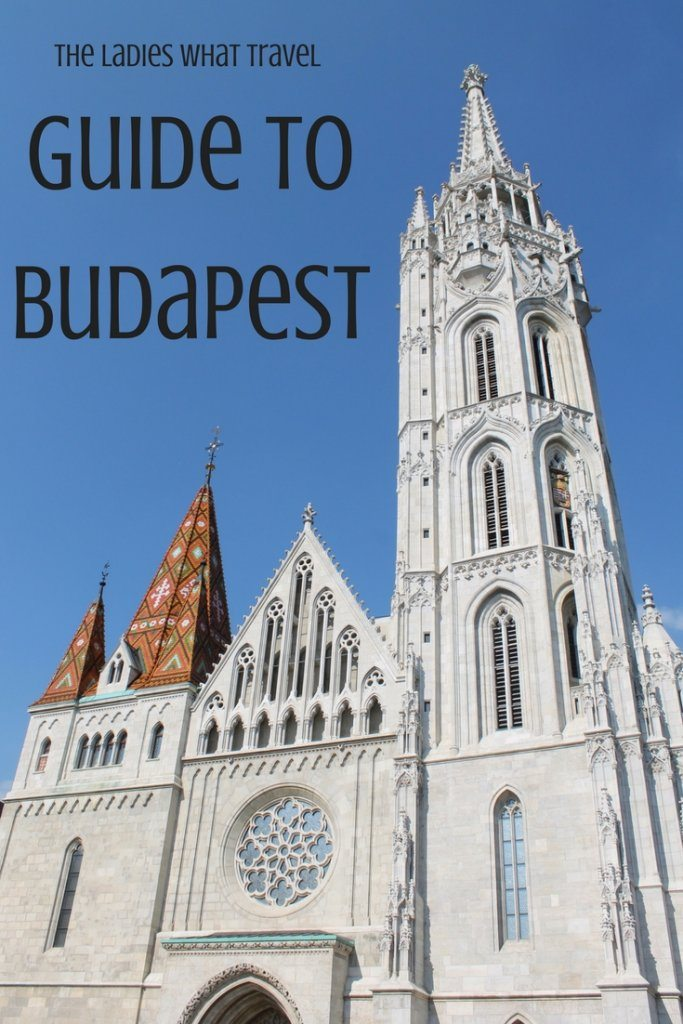 The Ladies What Travel Guide to Budapest