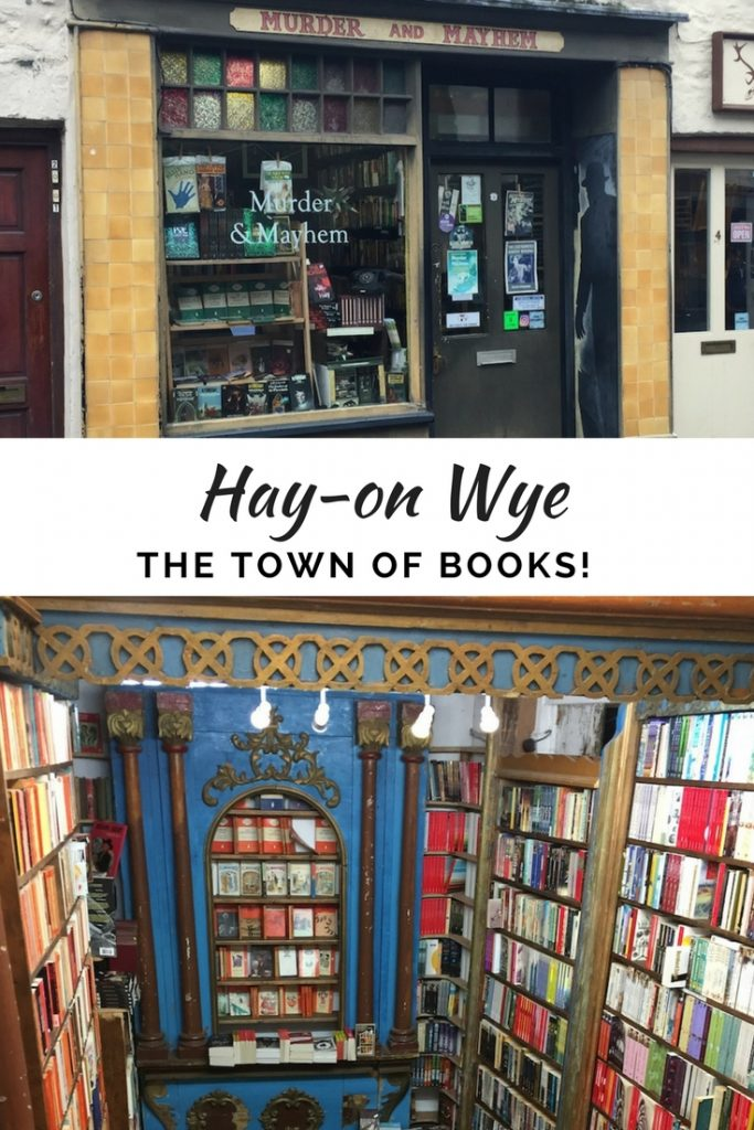 How to spend a weekend in Hay-on-Wye