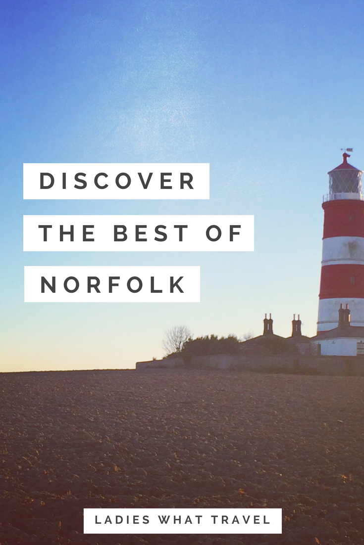 Discover the best of Norfolk | Ladies What Travel