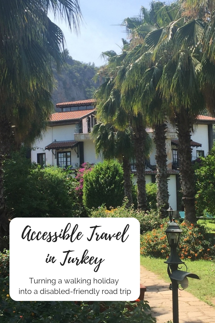 Accessible travel in Turkey - Turning a walking holiday into a disabled-friendly road trip