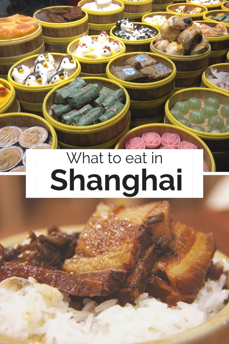 What to eat in Shanghai Ladies What Travel