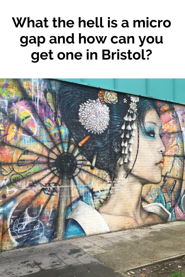 Bristol will give you the street art experience you need in your micro gap.